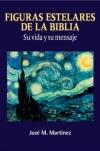 Figuras Estelares de la Biblia